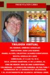 Manuel Giménez González: Trilogía Virtual