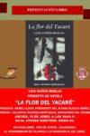 Luis Auñón Muelas: La Flor del Yacaré