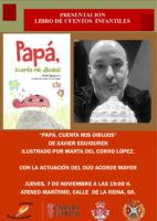 Xavier Eguiguren: Papá, cuenta mis dibujos