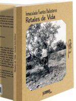 Inmaculada Fuentes: Retales de Vida