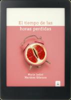 María Isabel Martínez Gilaranz: El tiempo de las horas perdidas